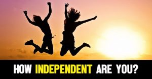 ARE YOU INDEPENDENT
