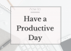 How-to-Have-a-Productive-Day